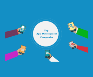 The Top App Development Companies in August
